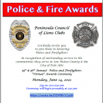 """Fwd: You're Invited! District 4-C4, Peninsula Council of Lions – Police and Fire """"Virtual"""" Awards – Monday, June 14, 2021 @ 5:30pm pst"""